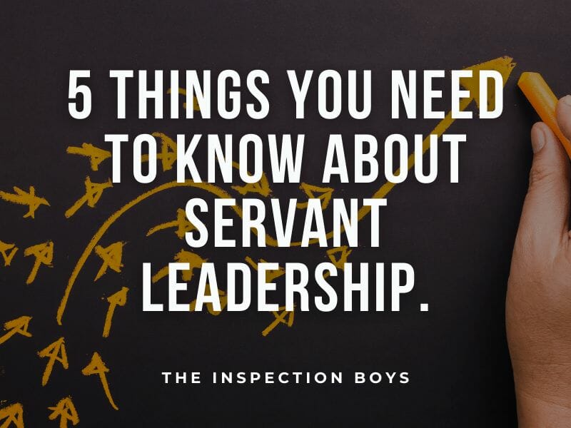 5 THINGS YOU NEED TO KNOW ABOUT SERVANT LEADERSHIP